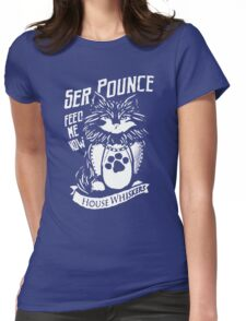 Ser Pounce Womens Fitted T-Shirt