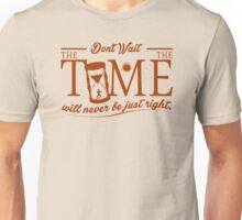 Time Is Running Out Unisex T-Shirt