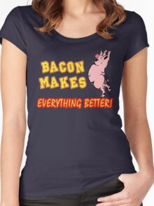 Bacon Makes Everything Better Women's Fitted Scoop T-Shirt