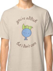 U are oddish Classic T-Shirt