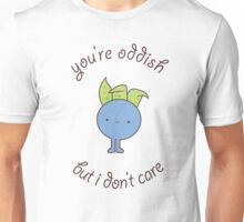 U are oddish Unisex T-Shirt