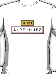 Alpe d'Huez Sign Tour de France Cycling Shirt T-Shirt