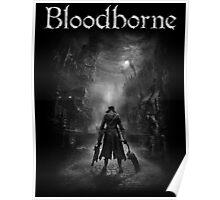 bloodborne white Poster