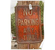 No parking. . .  Poster