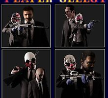Payday: Player Select by gamerbrony