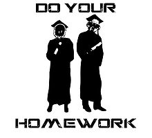 Do your homework by theddj