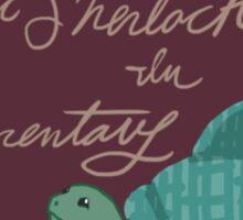 Autistic Sherlock in Elementary  Sticker