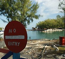 No Entry by KensLensDesigns