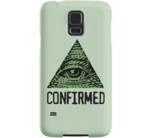 ILLUMINATI CONFIRMED Samsung Galaxy Case/Skin