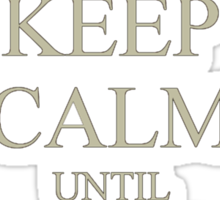 Keep Calm Laters Baby. Sticker