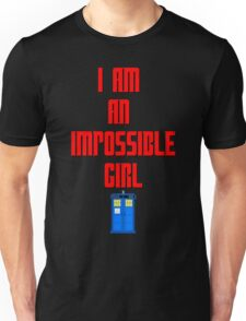 I am an impossible girl - Doctor Who Clara Unisex T-Shirt
