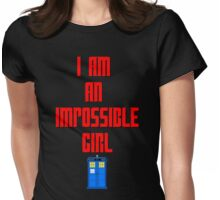 I am an impossible girl - Doctor Who Clara Womens Fitted T-Shirt