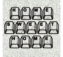 Home Sweet Home Computer Keys Photographic Print