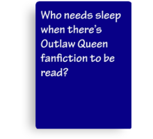 Who Needs Sleep - Outlaw Queen Canvas Print