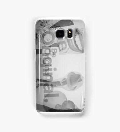 BE ORIGINAL!  Samsung Galaxy Case/Skin