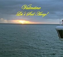 Valentine, Let's Sail Away! by Linda Jackson