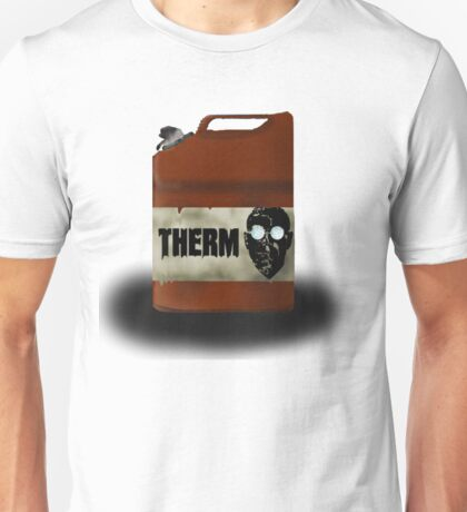 Thermite is the best option. Unisex T-Shirt