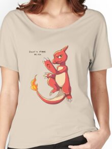 Dont F*** with Charmeleon  Women's Relaxed Fit T-Shirt