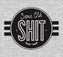 Same Old SHIT by Vana Shipton