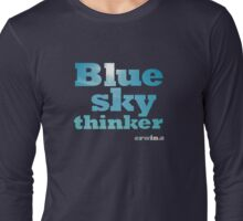 Blue Sky Thinker - dark colours Long Sleeve T-Shirt