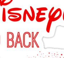 I Love You to Disneyland and Back in red Sticker