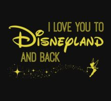 I Love You to Disneyland and Back in yellow by AllieJoy224
