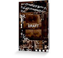 Draft .2 Greeting Card