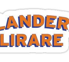 Oklanderlig Lirare Sticker