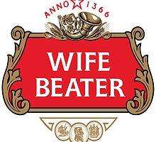 Wife Beater by Ryandrt