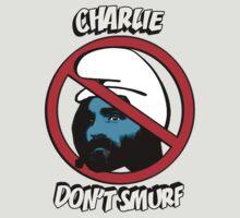 Charlie Don't Smurf T-Shirt