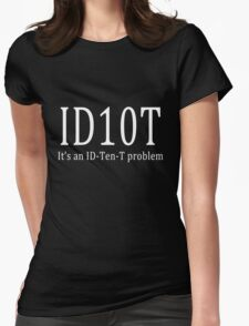 ID10T - dark tees Womens Fitted T-Shirt