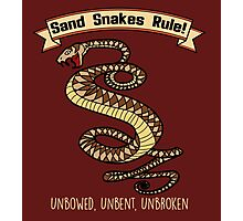 Sand Snakes Rule! Photographic Print