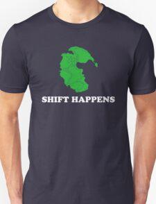 Pangea- Shift Happens Unisex T-Shirt