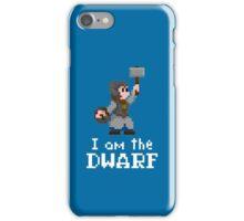 I am the (lady) Dwarf iPhone Case/Skin