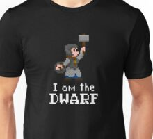 I am the (lady) Dwarf Unisex T-Shirt
