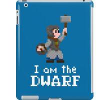 I am the (lady) Dwarf iPad Case/Skin