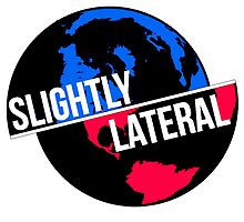 Slighty Lateral World by Slightly Lateral