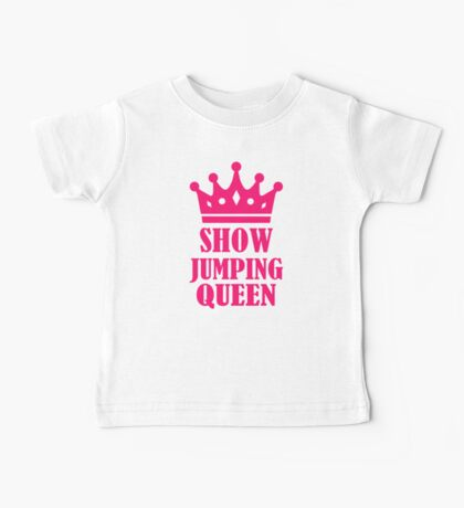 Show jumping queen Baby Tee