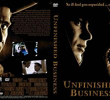 """DVD Cover Art for """"Unfinished Business"""" © shhevaun.com 2007 by Shevaun  Shh!"""