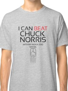 Beat Chuck Norris with Nokia 3310 black red Classic T-Shirt