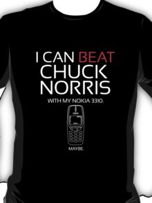 Beat Chuck Norris with Nokia 3310 white red T-Shirt