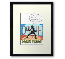 Darth Vegas Framed Print