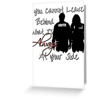 Always By Your Side Greeting Card
