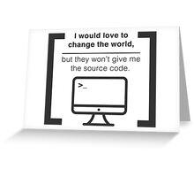Change the world Greeting Card