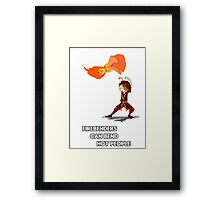 Fire Benders can Bend hot People (with text) Framed Print