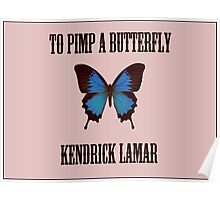 To Pimp a Butterfly - Kendrick Lamar Poster
