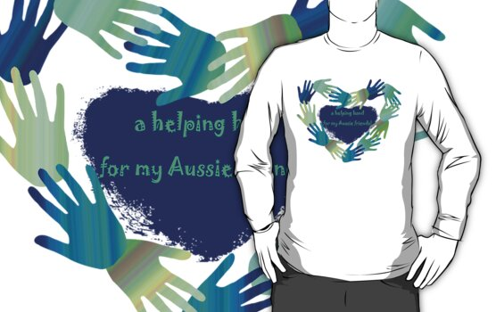 a helping hand for my Aussie friends .... by Fran E.
