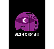 Welcome to Night Vale Photographic Print