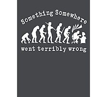 Something Somewhere Went Terribly Wrong Photographic Print