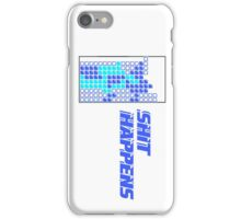 Shit Happens iPhone Case/Skin